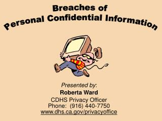 Breaches of  Personal Confidential Information