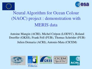 Neural Algorithm for Ocean Colour (NAOC) project : demonstration with MERIS data