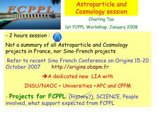 Astroparticle and Cosmology session