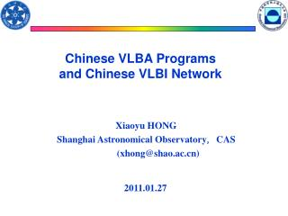 Chinese VLBA Programs  and Chinese VLBI Network