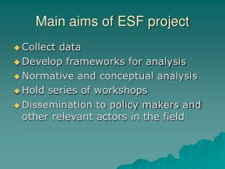 Main aims of ESF project