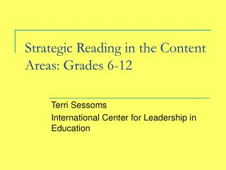 Strategic Reading in the Content Areas: Grades 6-12