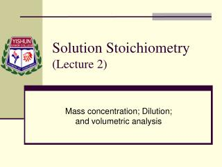 Solution Stoichiometry (Lecture 2)