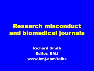Research misconduct and biomedical journals