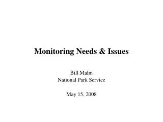Monitoring Needs & Issues