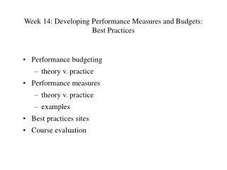 Week 14: Developing Performance Measures and Budgets: Best Practices