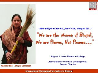 """We are the Women of Bhopal, We are Flames, Not Flowers…"""