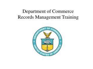 Department of Commerce Records Management Training