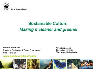 Sustainable Cotton: Making it cleaner and greener