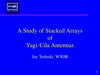 A Study of Stacked Arrays of Yagi-Uda Antennas
