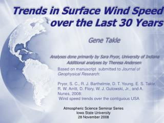 Trends in Surface Wind Speed over the Last 30 Years