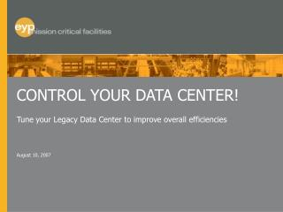 CONTROL YOUR DATA CENTER!