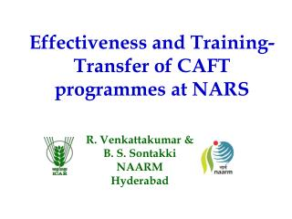 Effectiveness and Training-Transfer of CAFT programmes at NARS