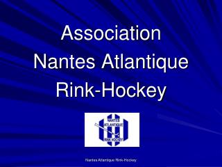 Association Nantes Atlantique Rink -Hockey