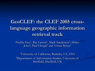 GeoCLEF: the CLEF 2005 cross-language geographic information retrieval track