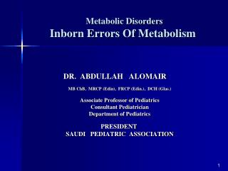 Metabolic Disorders  Inborn Errors Of Metabolism