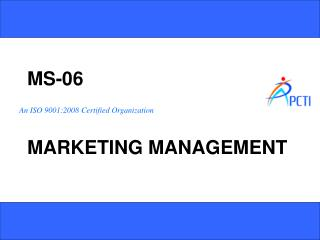 MS-06 MARKETING MANAGEMENT