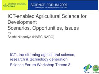ICTs transforming agricultural science, research & technology generation