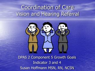 Coordination of Care  Vision and Hearing Referral