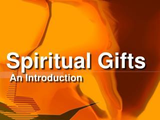 Spiritual Gifts