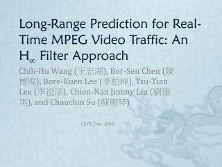 Long-Range Prediction for Real-Time MPEG Video Traffic: An H   Filter Approach