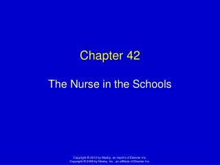 Chapter 42 The Nurse in the Schools