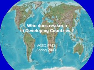 Who does research in Developing Countries ?