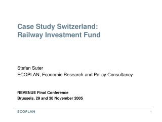 Case Study Switzerland: Railway Investment Fund