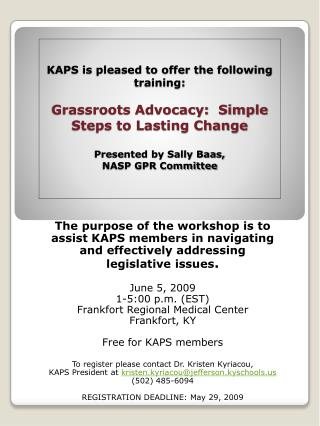 The purpose of the workshop is to assist KAPS members in navigating  and effectively addressing