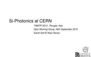 Si-Photonics at CERN