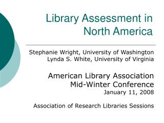 Library Assessment in North America