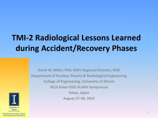 TMI-2 Radiological Lessons Learned during Accident/Recovery Phases