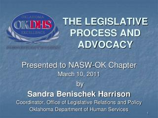 THE LEGISLATIVE PROCESS AND ADVOCACY