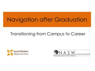 Navigation after Graduation