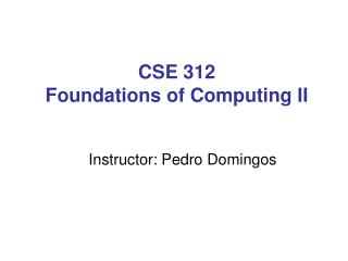 CSE 312 Foundations of Computing II