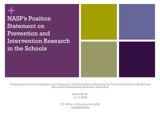 NASP's Position Statement on Prevention and Intervention Research in the Schools