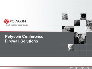 Polycom Conference Firewall Solutions