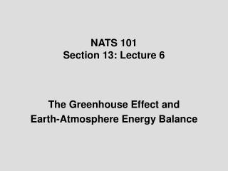 NATS 101 Section 13: Lecture 6