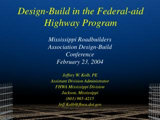 Mississippi Roadbuilders Association Design-Build Conference February 23, 2004