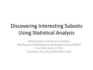 Discovering Interesting Subsets Using Statistical Analysis