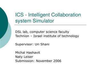 ICS - Intelligent Collaboration system Simulator
