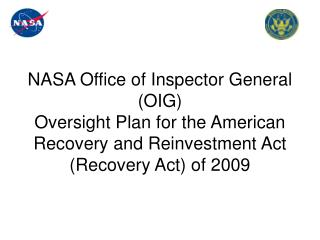 NASA Office of Inspector General OIG Oversight Plan for the American Recovery and Reinvestment Act  Recovery Act of 2009
