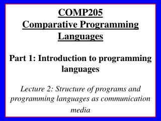 PROGRAM STRUCTURE, AND PROGRAMMING LANGUAGES AS COMMUNICATION MEDIA
