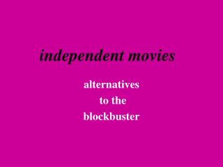 independent movies
