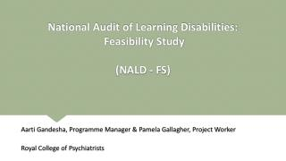 National Audit of Learning Disabilities:  Feasibility Study (NALD - FS)
