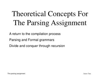 Theoretical Concepts For The Parsing Assignment