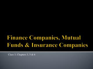 Finance Companies, Mutual Funds & Insurance Companies