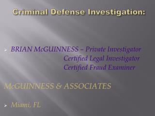 Criminal Defense Investigation: