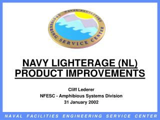 NAVY LIGHTERAGE (NL)  PRODUCT IMPROVEMENTS