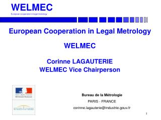 WELMEC European cooperation in legal metrology
